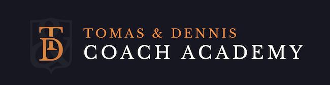 Tomas & Dennis Coach Academy.