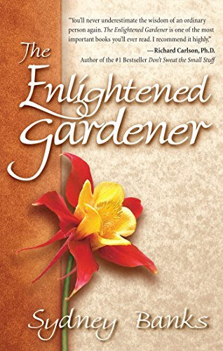 The Enlightened Gardener av Sydney Banks.