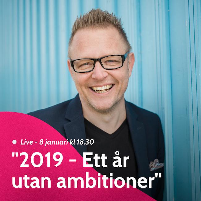 2019 – ett år utan ambitioner
